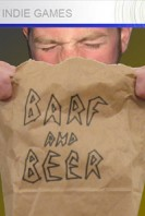Description Barf and Beer was Highbrow Games's first project, and the one for which the company is aptly-named.  Starting off as a joke (who woulda thought?!), featuring the faces of the first coworkers I could find (fortunately all of whom are very-good looking AND graciously acquiesced to be in the game!),  I hemmed and hawed (and played Fallout 3) a few months before deciding to publish it.  After barely-passing review in 2009, it has since sold over 6,000 copies on the Xbox Live Indie Games marketplace, and was recently awarded...
